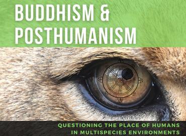 Buddhism & Posthumanism Event Series